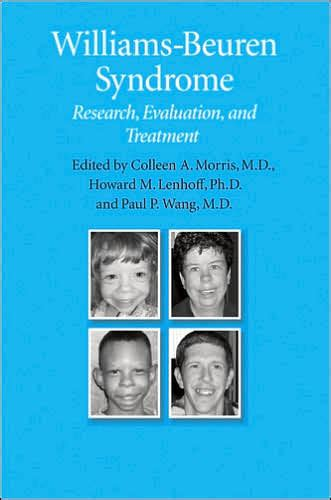 Williams-Beuren Syndrome: Research, Evaluation, and