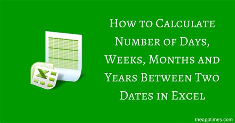 Calculate Number of Days Between Two Dates in Excel