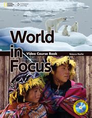 World in Focus - Video Course Book by Rebecca Moeller on ELTBOOKS - 20% OFF!
